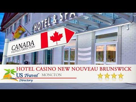 Hotel Casino New Nouveau Brunswick - Moncton Hotels, Canada