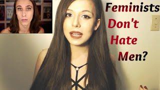 Feminists Don't Hate Men?