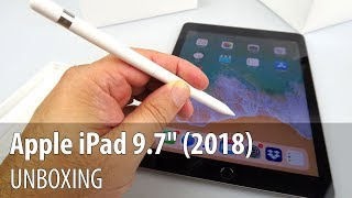 "Apple iPad 9.7"" (2018) Unboxing (9.7 inch Affordable Tablet) + Apple Pencil"