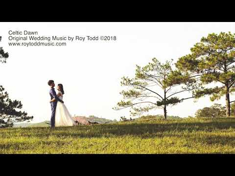 Beautiful Wedding Bride Entrance Music - CELTIC DAWN