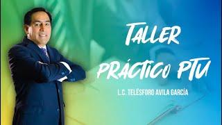 Cadefi   Taller práctico de la PTU   7 de Mayo