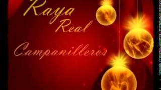 Villancicos Rocieros, Raya real -Campanilleros-
