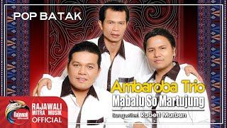 Video Ambaroba Trio - Mabalu So Martujung [OFFICIAL] download MP3, 3GP, MP4, WEBM, AVI, FLV Agustus 2018
