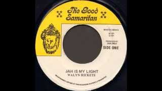 Walyn Rickets ‎- Jah Is My Light
