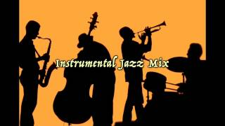 Repeat youtube video Instrumental Jazz Mix : Cafe Restaurant Background Music