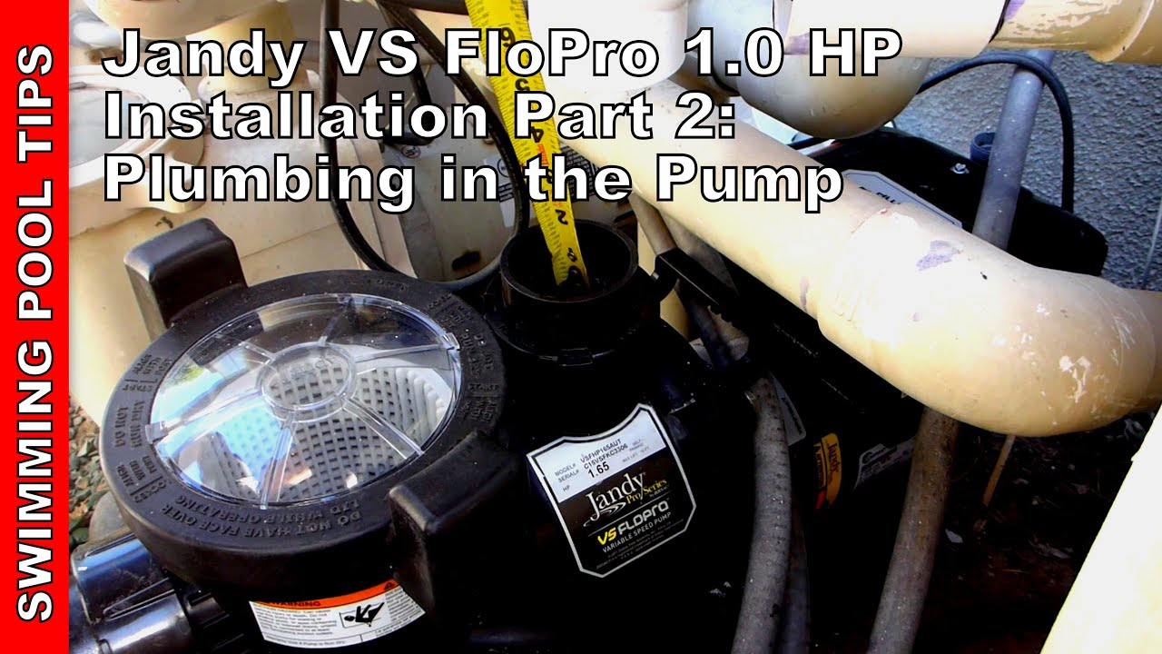 Jandy Vs Flopro 10 Hp Variable Speed Pump Installation Part 2 Aqualink Wiring Diagram Plumbing