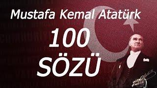 Mustafa Kemal Atatürk Sözleri - 100 Muhteşem Söz