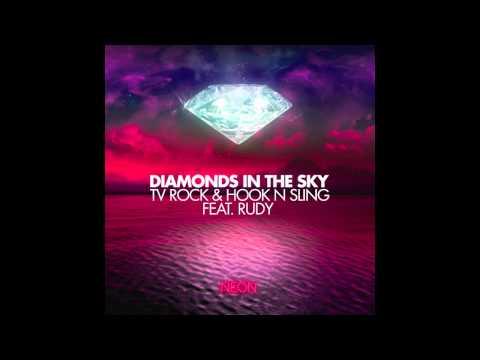 TV Rock & Hook N Sling feat. Rudy - Diamonds In The Sky (Original Mix) HD