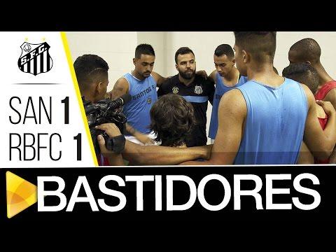 Santos 1 x 1 Rio Branco (AC) | BASTIDORES | Copa SP (06/01/17)