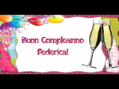 Happy Birthday Federica Buon Compleanno Federica Youtube