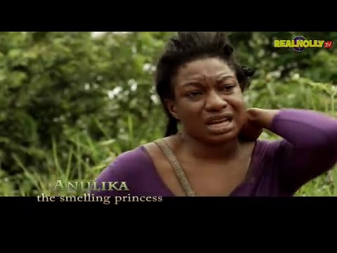 Anulika The Smelling Princess -   Latest Nigerian ...