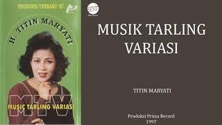 %5Bfull%5D+Musik+Tarling+Variasi++Titin+Maryati