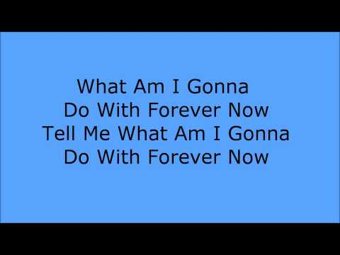 Ne-Yo - Forever Now (Lyrics)