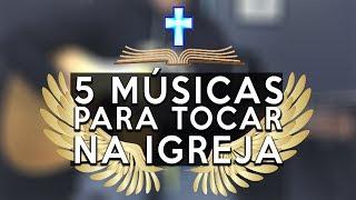 5 Músicas Gospel no Violão para Tocar na Igreja com 4 Acordes MEDLEY