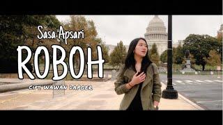 Sasa Apsari - ROBOH (Official Music Video)