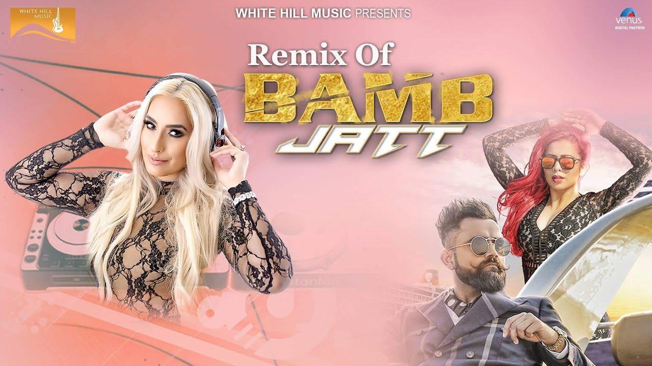 Download Bamb Jatt Remix | Amrit Maan, Jasmine Sandlas Ft. DJ  Goddess | White Hill Music