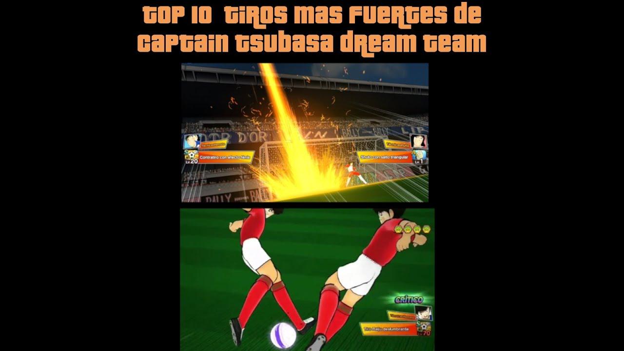 TOP 10 TIROS CON MAS MOMENTUM (LOS MAS PODEROSOS) DE CAPTAIN TSUBASA DREAM TEAM