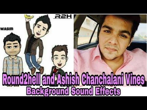 Round2hell Background Sound Effects | Ashish Chanchalani Vines Background Sound Effects