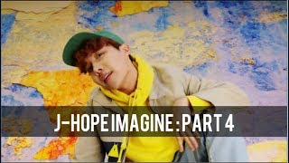 J Hope Imagine Part 4
