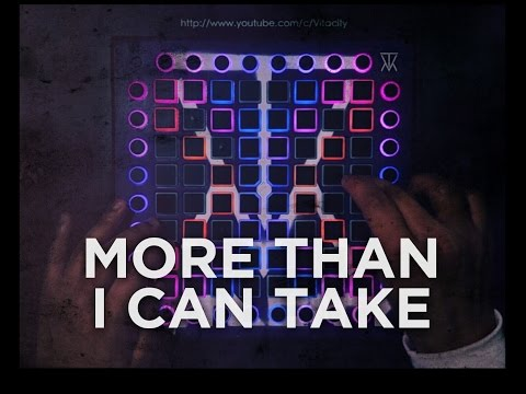 LOUDPVCK - More Than I Can Take (feat. Karra & Rickyxsan) // Launchpad Pro Cover