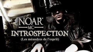 [IM] NOAR MC - Introspection (Les méandres de l'esprit) / MAKING-OF