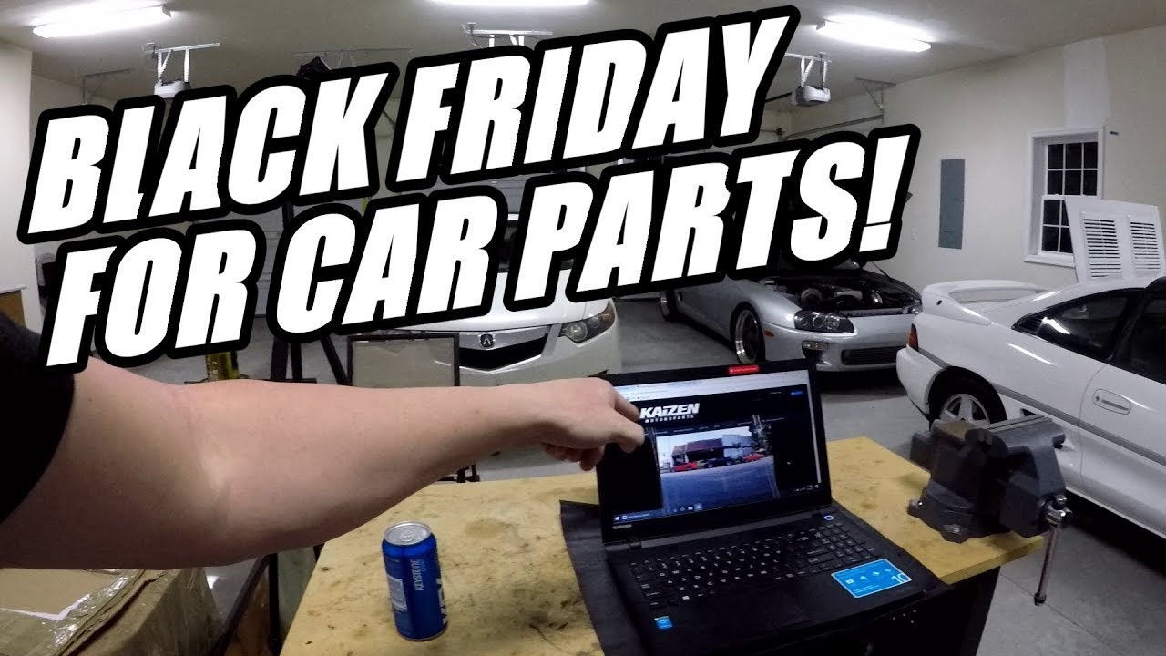 Where To Buy Car Parts On Black Friday 2017! ***Must See*** - YouTube