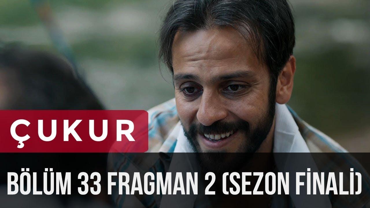 Çukur 33. Bölüm 2.Fragman (Sezon Finali)