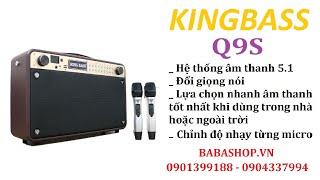 Loa Kingbass Q9S - Dòng loa karaoke mini hát hay nhất hiện nay - Babashop vn