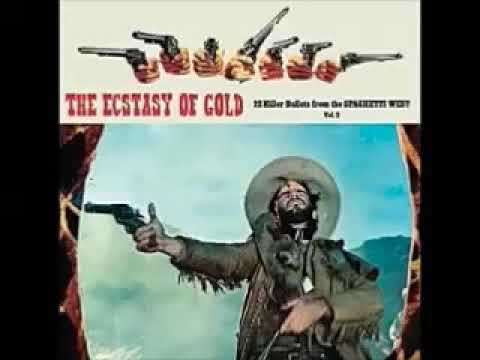 Various ‎– The Ecstasy Of Gold Vol.2 : Killer Bullets From The Spaghetti West 60's Soundtrack Music