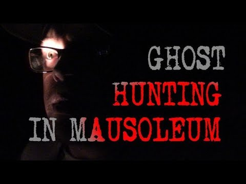 GHOSTS HAUNT THIS MAUSOLEUM (HIGHLY ACTIVE PARANORMAL)
