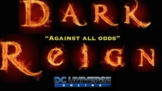 "DCUO: Dark Reign in ""Against All Odds"" Trailer"