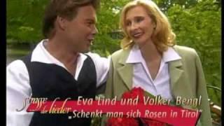 Eva Lind & Volker Bengl - Schenkt man sich Rosen in Tirol 2002