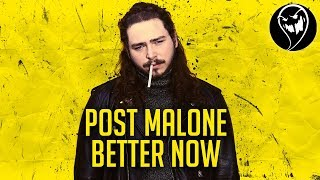 Post Malone - Better Now (Punk Goes Pop Style) beerbongs & bentleys