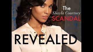 The Shayla Courtney SCANDAL Thumbnail