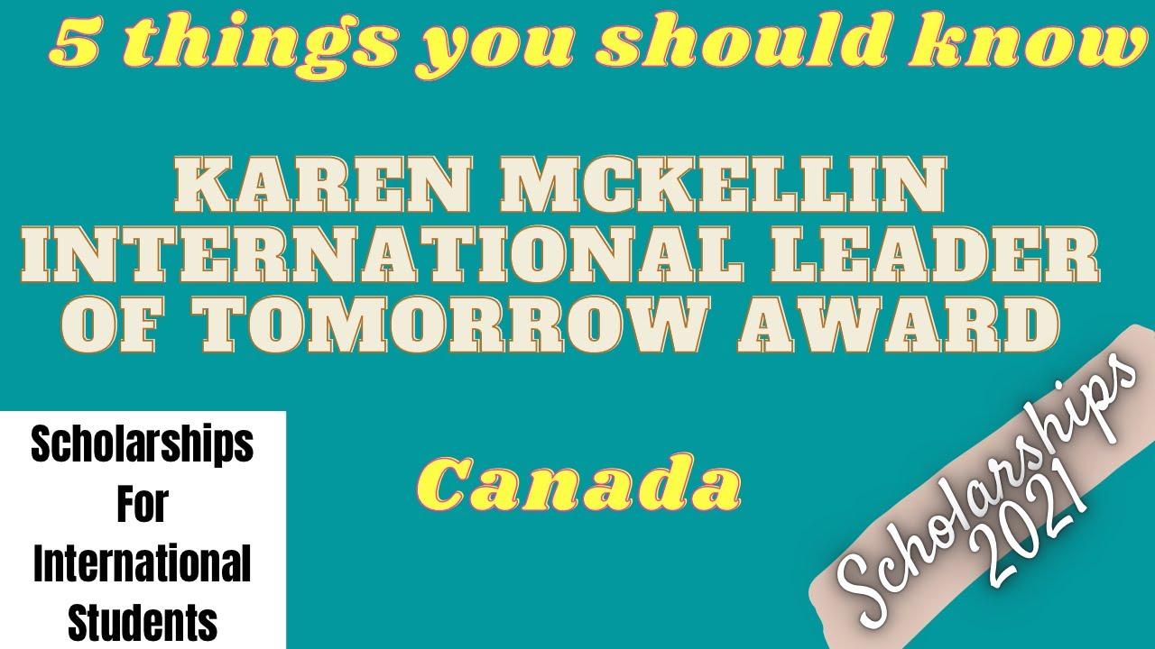 Karen McKellin International Leader of Tomorrow Award | Scholarships 2021