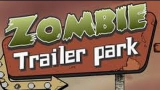 Game review of (ZTP) Zombie Trailer Park