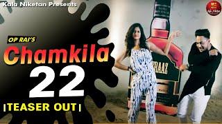 NEW | 2018 | TEASER | Chamkila 22 I PUNJABI SONG I Aakansha Sareen I Sufraaz I OP Rai