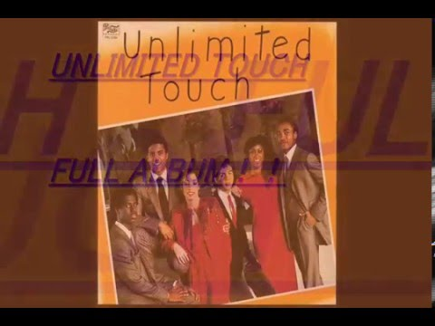 UNLIMITED TOUCH   (1981 Full Album and More)