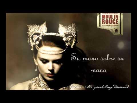 El tango de Roxanne (+) Moulin Rouge Subtitulado Español
