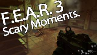 F.E.A.R. 3 - Scary and Silly Moments