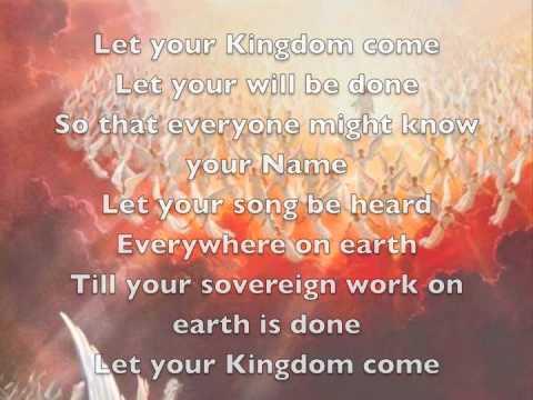 Let your kingdom come  Sovereign grace ministries