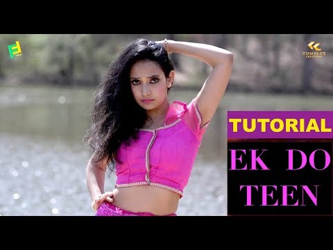 EK DO TEEN TUTORIAL