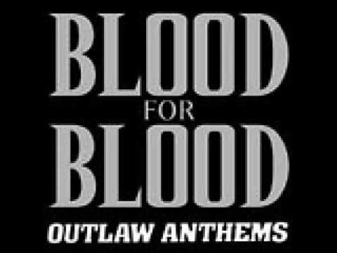 Blood For Blood - White Trash Anthem