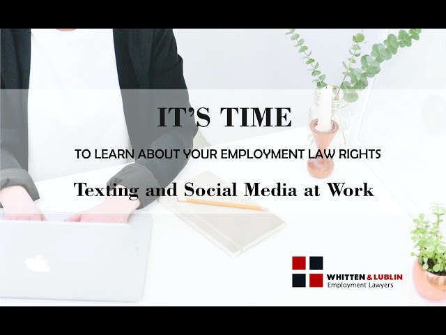 Managing Texting and Social Media in The Workplace
