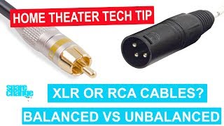 Should You Use XLR or RCA CABLES For Home Theater?| Balanced vs UnBalanced | HOME THEATER TECH TIP