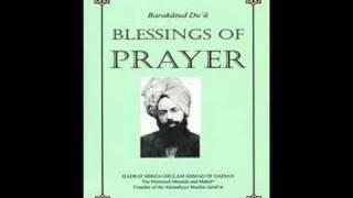 BARAKAT UD DUA (BLESSINGS OF PRAYER) BY HADHRAT MIRZA GHULAM AHMAD OF QADIAN AS (URDU AUDIO BOOK) PART 4/11