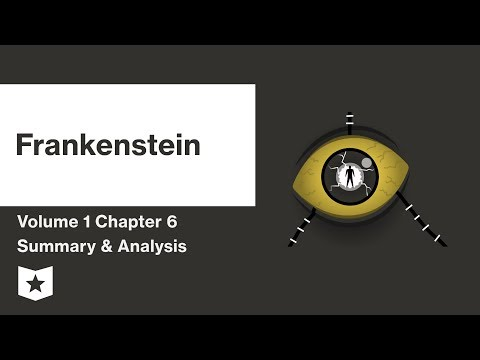 Frankenstein by Mary Shelley | Volume 1: Chapter 6