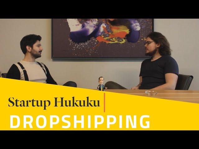 Startup Hukuku Dropshipping Için Nerede şirket Kurmalıyım