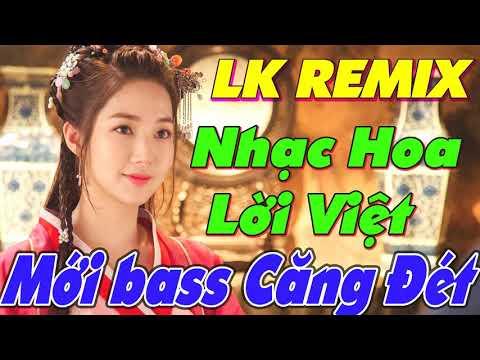 Nhạc Hoa Lời Việt Remix NỔI TIẾNG MỘT THỜI - LK Nhạc Trẻ Thời 7x 8x 9x Remix