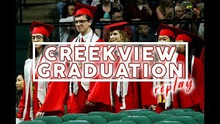 See Your Favorite Student Graduate - Creekview Graduation 2018
